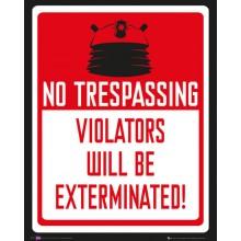 Doctor Who -Juliste No Trespassing 40 X 50 Cm