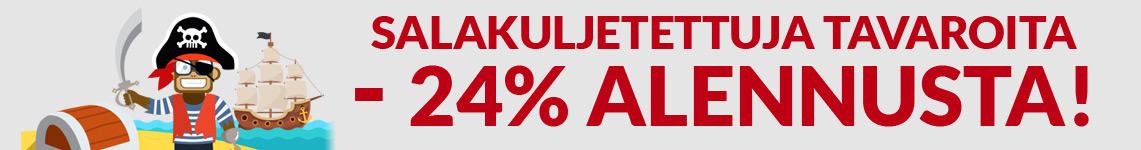 Salakuljetettuja tavaroita - ei alv:ia, -24% alennusta!