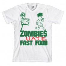 Zombies Hate Fast Food T-Paita