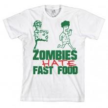 Zombies Hate Fast Food T-Paita