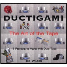 Ductigami - The Art of The Tape