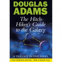The Hitchiker's guide to the galaxy : a trilogy in five parts - Kirja