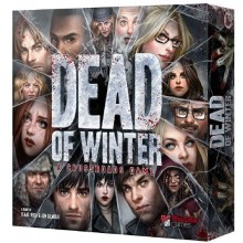 Dead Of Winter, A Crossroads Game, Strategiapeli