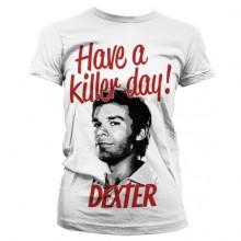 Dexter - Have A Killer Day! Naisten T-Paita Valkoinen