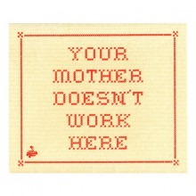 Tiskiriepu Your Mother